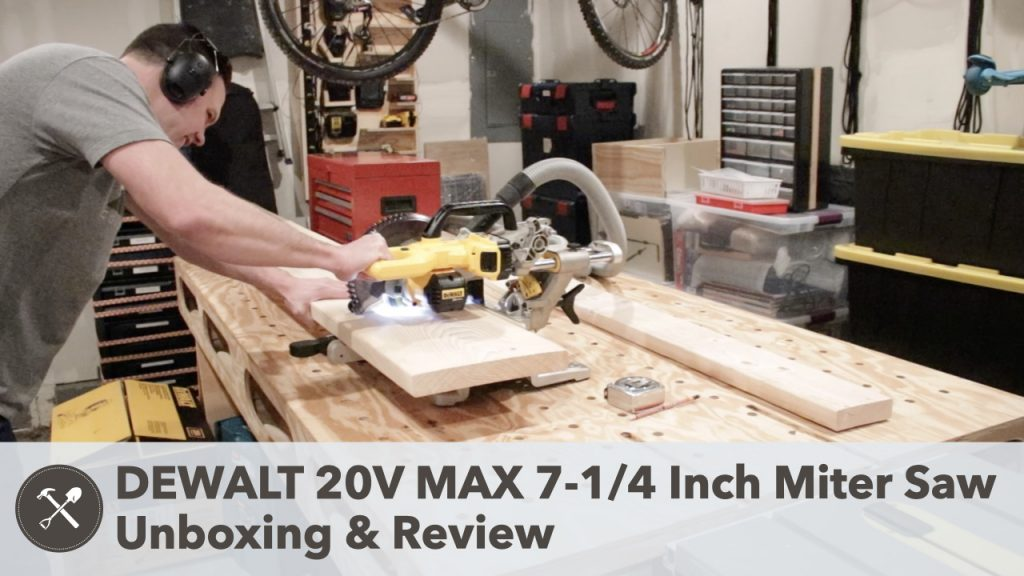 DEWALT 20V MAX 7 1/4-Inch Miter Saw Unboxing and Review