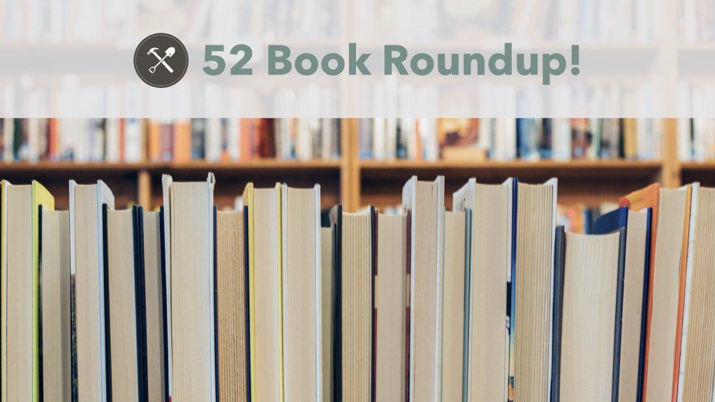 52 Book Roundup